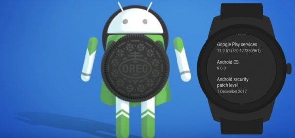 Android Wear con Android Oreo